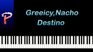 Greeicy, Nacho   Destino Piano Tutorial Midi\Sheet Music