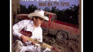 Brad Paisley-Mud on the tires