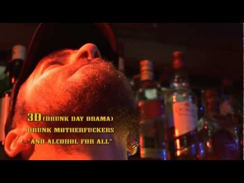 Drunk Motherfuckers - 3D (Drunk-Day-Drama) [Official music video]