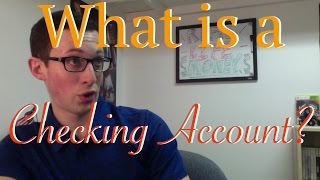 What Is A Checking Account? | Banking Basics