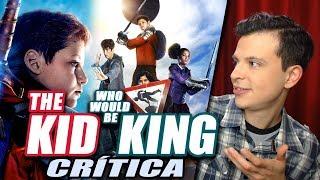 Crítica THE KID WHO WOULD BE KING - Reseña Película Nacido Para Ser Rey / El Niño Que Pudo Ser Rey