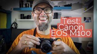 Test: Canon EOS M100 - So schlägt sich die Kamera in der Praxis