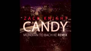 Zack Knight - Candy (Punjabi MC Remix) - YouTube