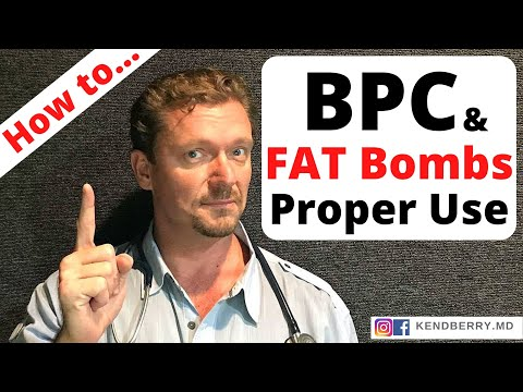 How to Use BPC and Fat Bombs Properly (2018)