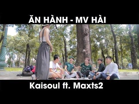 [MV Hài] Ăn Hành của Vờ lờ Team thực hiện.... Kaisoul ft. Maxts2, Ngân Nabi, Annie, VomPC, Tikay & QH