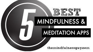 5 Best Mindfulness Apps Countdown