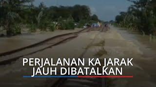 Ruas Jalur Terendam Banjir, Perjalanan KA Jarak Jauh Keberangkatan Gambir dan Pasar Senen Dibatalkan