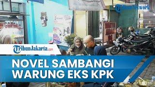 Novel Baswedan Sambangi Warung Nasi Goreng Eks Pegawai KPK