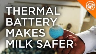 In The Making – Thermal Battery Makes Milk Safer – Promethean Power