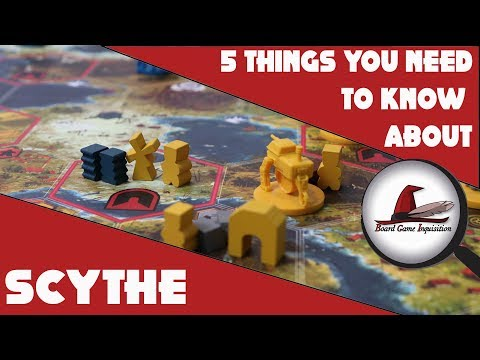 5 Things You Need To Know About Scythe