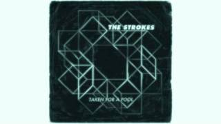The Strokes - Taken For A Fool ft. Elvis Costello (HQ)