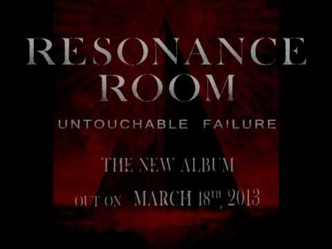 RESONANCE ROOM - Untouchable Failure (Teaser 2013)