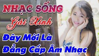 nhac-song-phe-tai-lk-nhac-song-tru-tinh-remix-day-moi-la-dang-cap-am-nhac