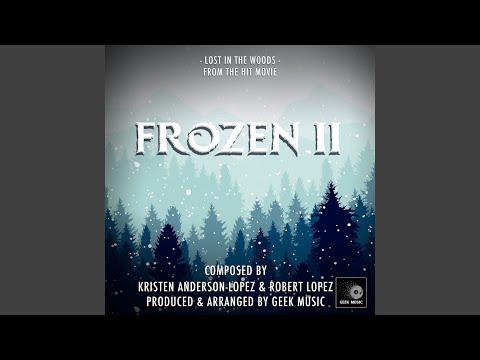 "Lost In The Woods (From"" Frozen 2"")"