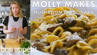 Molly Makes Mushroom Carbonara | From The Test Kitchen | Bon Appétit