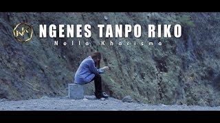 Nella Kharisma   Ngenes Tanpo Riko [OFFICIAL]