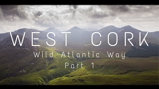 West Cork, Ireland | Wild Atlantic Way | Part 1