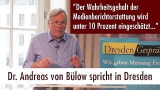 """""""Lügen, Propaganda, Verschwörungstheorien – Manipulation der Massen"""" – Dr. Andreas von Bülow in Dresden (13. Juni 2017)"""