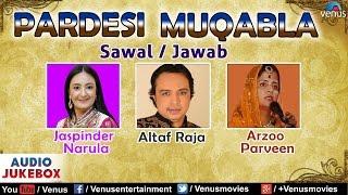 Altaf Raja | Jaspinder Narula | Arzoo Parveen   - YouTube