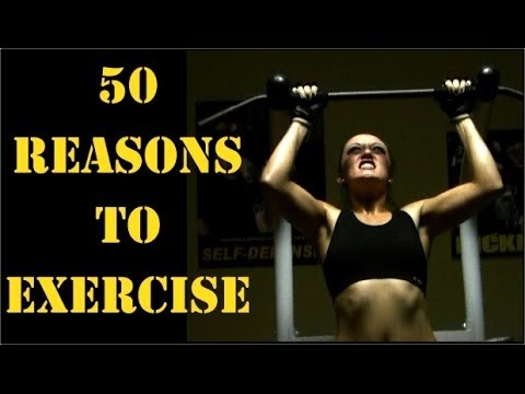 Video 50 Reasons To Exercise (motivation)
