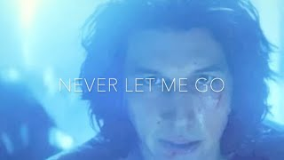 Reylo | Never let me go