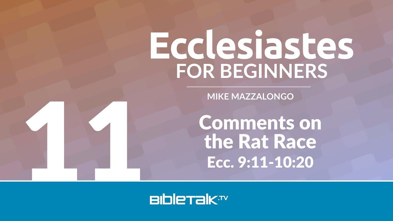 11. Comments on the Rat Race