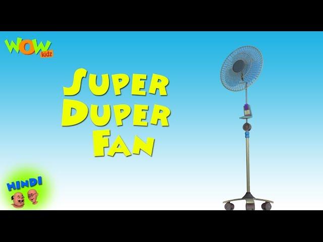 Super-duper-fan-motu