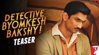 Detective Byomkesh Bakshy - Teaser Trailer