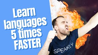 Learn languages 5x faster