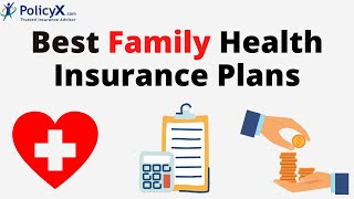 Best Family Health Insurance Plans in 2020 | Family Medical Insurance Plans