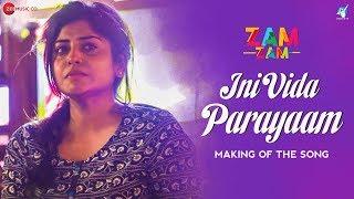 Ini Vida Parayaam - Making | Zam Zam | Manjima Mohan | Sunny Wayne | Neelkanta | Amit Trivedi