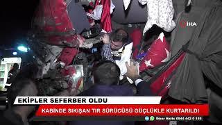 Konya'da kaza! Tırda sıkışan sürücü güçlükle kurtarıldı