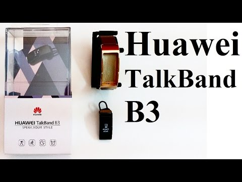 Huawei TalkBand B3 : Unboxing and First Impressions