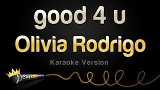 Olivia Rodrigo - good 4 u (Karaoke Version)