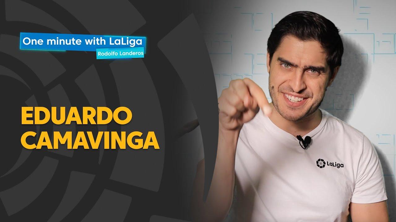 One minute with LaLiga & Rodolfo Landeros: Camavinga, a great debut