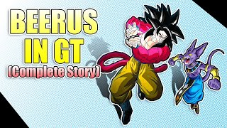 What if Beerus Woke up in Dragon Ball GT? - The Movie