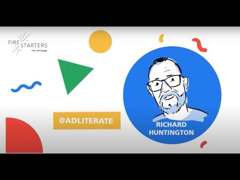 Google Firestarters Episode 1: Richard Huntington
