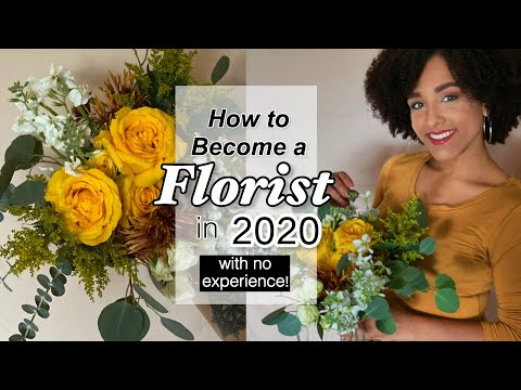 How to become a FLORIST in 2021 (with no experience!) - UPDATE