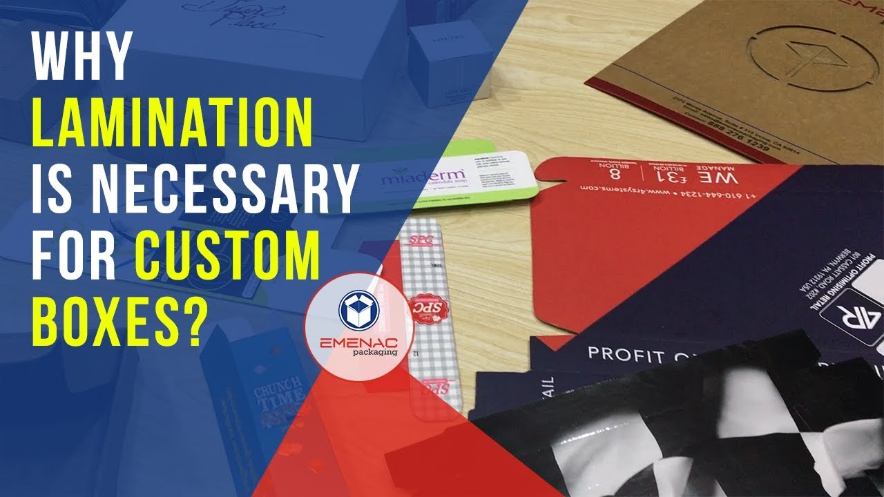 Why Lamination is Necessary for Custom Boxes – Emenac Packaging