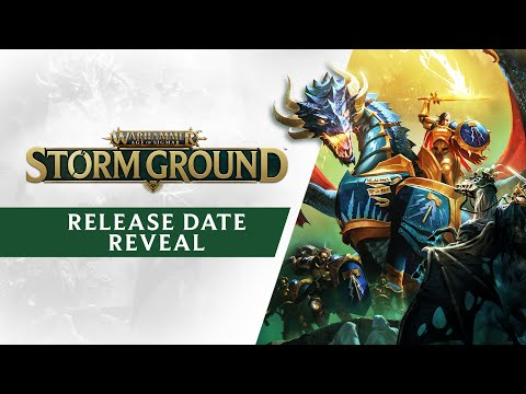 Warhammer Age of Sigmar: Storm Ground : Release Date Reveal Trailer