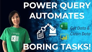 How to easily automate boring Excel tasks with Power Query!