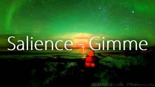 Salience - Gimme [Remix]