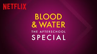Now that you've joined us for Blood & Water premiere we've got something special for you. The Afterschool Special hosted by Thando Thabethe and Beverly Naya is a jam packed explosion of fun games with the cast of #BloodAndWater, and guest performances by the remarkable #NastyC, #Rowlene and #Tellaman.  Subscribe: https://bit.ly/2SpsrJ1  About Netflix:  Netflix is the world's leading streaming entertainment service with 183 million paid memberships in over 190 countries enjoying TV series, documentaries and feature films across a wide variety of genres and languages. Members can watch as much as they want, anytime, anywhere, on any internet-connected screen. Members can play, pause and resume watching, all without commercials or commitments.  https://www.twitter.com/netflixSA https://www.instagram.com/NetflixSA https://www.Facebook.com/NetflixSouthAfrica  Blood & Water | The Afterschool Special | Netflix  https://youtube.com/NetflixSouthAfrica  After crossing paths at a party, a Cape Town teen sets out to prove whether a private-school swimming star is her sister who was abducted at birth.