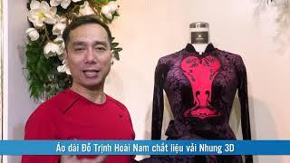 Áo dài Đỗ Trịnh Hoài Nam chất liệu vải Nhung 3D