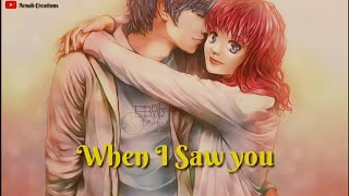 When I Saw You--Cute Love Quotes What's app status video
