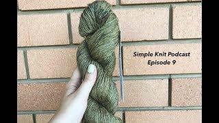 Simple Knit Podcast | Episode 9: #KangaKiwiKal Season