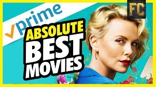 Best Movies on Amazon Prime August 2018 | Good Movies to Watch on Amazon Prime | Flick Connection