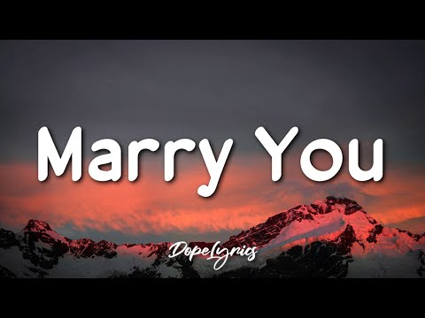 Marry You - Bruno Mars (Lyrics) 🎵