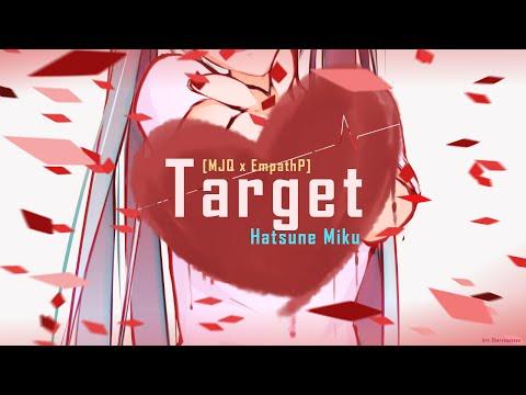 MJQ x EmpathP - Target Ft. 初音ミク (Original)