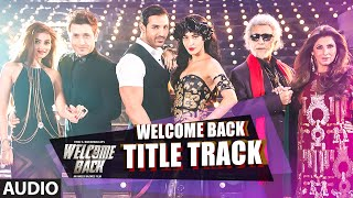 Welcome Back (Title Track) - Song Audio - Welcome Back